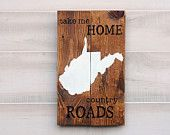 West Virginia pallet wood state shape sign wall art Take Me Home Country Roads. Reclaimed, repurposed wood. Country Chic, Rustic Cabin Decor by stateyourlovellc on Etsy,