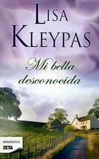 Mi bella desconocida de Lisa Kleypas Novels To Read, Books To Read, Old Love, I Love Reading, Antique Books, Book Lists, Wattpad, Author, Bella