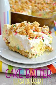 This No-Bake Cake Batter Lush Dessert is SO easy to whip up! It's sweet, fluffy, light and absolutely delicious and tastes exactly like cake...