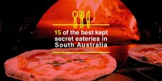 15 South Australian Secret Eateries You Should Know