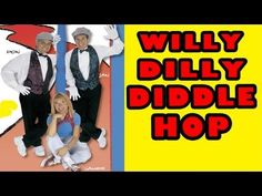 Fun Children's Songs: Willy Dilly Diddle Hop - The Learning Station