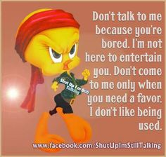 Tweety bird Tweety Bird Quotes, Funny Birds, Favorite Cartoon Character, Pooh Bear, Cartoon Characters, Cartoon Quotes, Minions Quotes, Bff Quotes, Funny Quotes