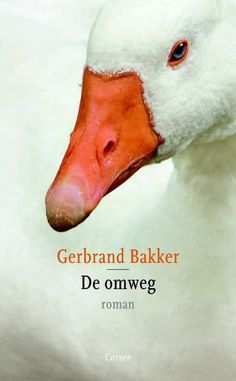 Gerbrand Bakker - De omweg Books To Read, My Books, Emily Dickinson, In The Heights, Told You So, Fiction, Reading, Romans, Dutch