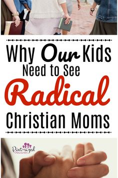 """Our kids need to see radical Christian moms. They need you to be one. They need me to be one. Do you struggle with whether you should live the radical Christian mom life? Do you wonder if you're taking the Christian faith too far? Do you wonder if you're putting too many """"rules"""" on your …"""