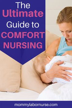Does your baby frequently comfort suck? Is comfort nursing creating bad habits? Get all your questions answered and more! #comfortnursing #comfortsucking # breastfeeding #mommylabornurse