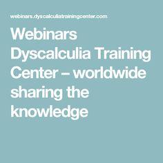 Webinars Dyscalculia Training Center – worldwide sharing the knowledge