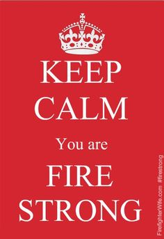 #FireStrong from @Julia Williams.com  Vistit www.firefighterwife.com for all your fire family needs!