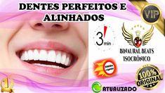 🎧♫⚡️ DENTES PERFEITOS E ALINHADOS  - 3 MIN - HD - BINAURAL-ISOCRÔNICO [1... 1, Perfect Teeth
