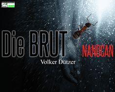 """""""Die Brut - Nanocan"""" von Volker C. Dützer ab Juni 2015 im bookshouse Verlag. www.bookshouse.de/wallpapers/"""