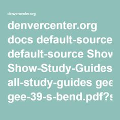 denvercenter.org docs default-source Show-Study-Guides all-study-guides gee-39-s-bend.pdf?sfvrsn=2