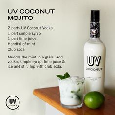 You put the lime in the coconut and mix it all up. Coconut Mojito made with UV Coconut Vodka Coconut Vodka Drinks, Uv Vodka Recipes, Coconut Mojito, Alcohol Recipes, Drink Recipes, Vodka Cocktails, Cocktail Drinks, Cocktail Recipes, Alcoholic Drinks