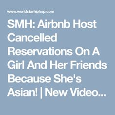 SMH: Airbnb Host Cancelled Reservations On A Girl And Her Friends Because She's Asian! | New Video.::: Look what happens when you look the other way when racism happens against black people.