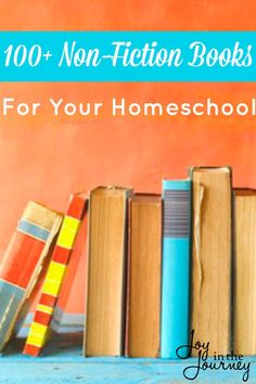 A list of great non-fiction books for your homeschool. As homeschool moms our primary focus is to educate our children.So, here are 100 non-fiction books for your homeschool.