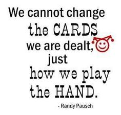how we play the hand.....