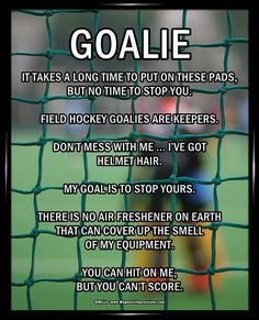"Field Hockey Goalie Poster Print features a goalkeeper in action. ""Don't mess with me … I've got helmet hair,"" is just one funny motivational saying on this field hockey poster. Decorate your wall and Field Hockey Quotes, Field Hockey Drills, Goalie Quotes, Basketball Quotes, Women's Basketball, Field Hockey Sticks, Hockey Girls, Hockey Mom, Ice Hockey"