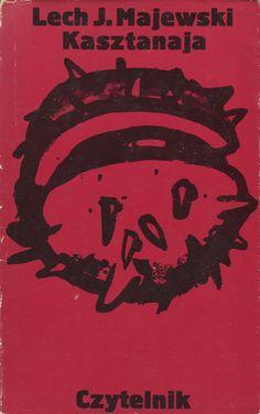 KASZTANAJA, Warszawa 1981, book cover by Jan Bokiewicz.