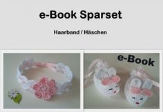Häkelanleitung Sparset Nr.10 / Haarband / Häschenballerinas