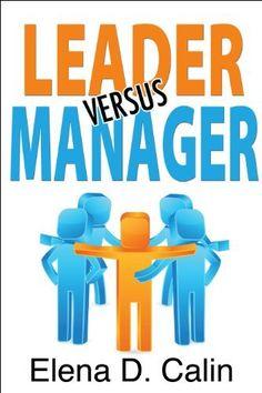 27 best leader versus manager images on pinterest leadership on amazon leader versus manager by elena d calin httpwww fandeluxe Gallery