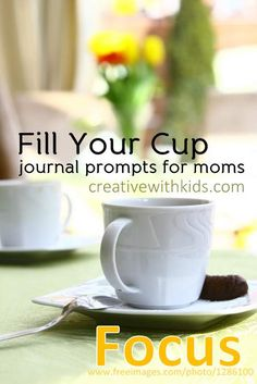 Journal Prompts for Moms - About Getting Focused