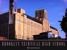 29 Fort Greene Place, Brooklyn, NY.  Brooklyn Technical High School, one of New York City's most competitive public schools.