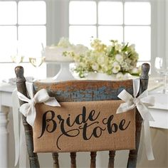35 Creative Ideas for DIY Bachelorette Party Decorations - About-Ruth Bridal Shower Chair, Bridal Shower Signs, Bridal Shower Rustic, Bridal Shower Party, Bridal Showers, Rustic Bridal Shower Decorations, Rustic Wedding, Wedding Decorations, Burlap Chair Sashes