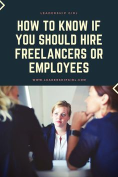 How To Know If You Should Hire Freelancers Or Employees - Leadership Girl Content Marketing, Online Marketing, Hiring Employees, Hire Freelancers, How To Memorize Things, Things To Come, Feeling Overwhelmed, App Development, Social Media Tips