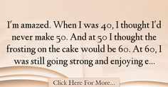Gloria Stuart Quotes About Birthday - 7167