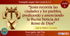 MISIONEROS DE LA PALABRA DIVINA: EVANGELIO - SAN LUCAS  8,1-3