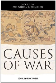 Causes of War by Jack S. Levy http://www.amazon.com/dp/1405175591/ref=cm_sw_r_pi_dp_TAZqvb1N9TP51