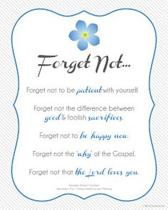 Forget not.