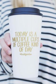 Coffee Tumbler — Shoptiques, But actually we'll be needing a few gallons of caffeine today -would totally get if it said chai latte Coffee Is Life, I Love Coffee, Coffee Break, My Coffee, Coffee Shop, Coffee Cups, Coffee Lovers, Coffee Maker, Coffee Today