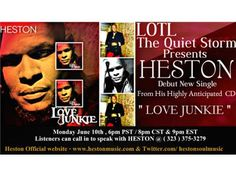 LOTL Welcomes Heston.debut ' Love Junkie' from his new CD 06/10 by LOTLRADIO THE QUIET STORM | Blog Talk Radio