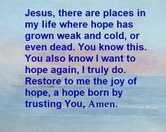 Beautiful Prayers, Trust Yourself, Restoration, Joy, Life, Glee, Being Happy, Happiness