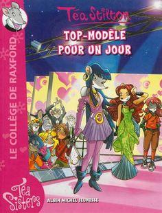 TÉA STILTON - Top-modèle pour un jour #12 - Lectures intermédiaires (9-12 ans) - LIVRES - Renaud-Bray.com - Ma librairie coup de coeur $9.95
