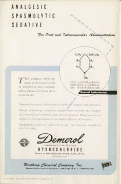 """1944 Demerol (meperidine) drug ad """"Analgesic, Spasmolytic, Sedative...LOL"""
