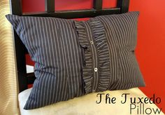 The Tuxedo Pillow made out of an old button down shirt | from My Own Road blog