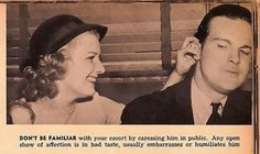 Well, yeah, don't caress his ear hairs. | 10 Dating Tips For Single Women (From The 1930s)