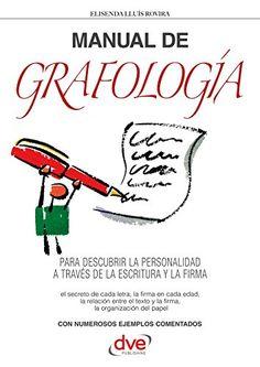 Manual de grafología (Spanish Edition) - Kindle edition by Rovira, Elisenda Lluís. Religion & Spirituality Kindle eBooks @ Amazon.com - De Vecchi Ediciones - DVE - Editorial Devecchi - DVE Publishing - DVE Ediciones