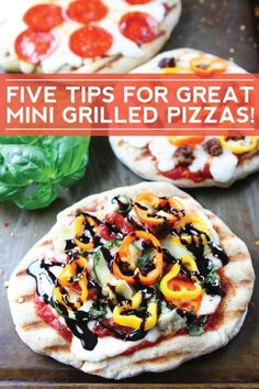5 Tips for Great Mini Grilled Pizzas-make the BEST grilled pizzas this summer! Fun for BBQ's and outdoor pizza parties!