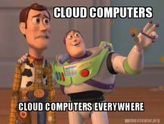 Woody doesn't know yet what Cloud Computers are. Do you? Visit www.apostlemod.com
