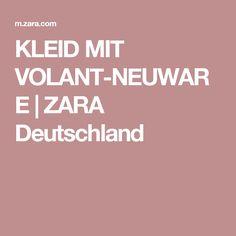 KLEID MIT VOLANT-NEUWARE | ZARA Deutschland