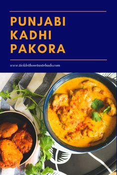 Punjabi Kadhi Pakora | Tickle Those Taste Buds Indian Food Recipes, Yummy Recipes, Ethnic Recipes, Pakora Recipes, Tamarind Paste, Dried Mangoes, Vegetarian Chili, Vegan Butter, Fritters