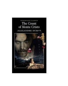 The Count of Monte Cristo (Wordsworth Classics) by Alexandre Dumas I Love Books, Books To Read, My Books, Film Books, Book Authors, Count Monte Cristo, Wordsworth Classics, Alphonse Daudet, The Three Musketeers