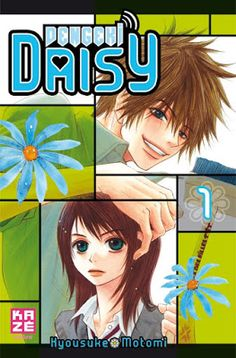 La Chronique des Passions: Dengeki Daisy, tome 1 - Kyousuke Motomi