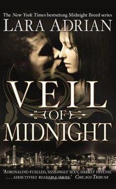 Veil of Midnight (Midnight Breed #5)  by Lara Adrian