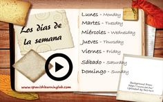 """Spanish days of the week or """"Los días de la semana"""" are very simple to learn and easy to remember. Do you know how to say your favorite day of the week in Spanish? Here is a free lesson about it... Buena suerte"""