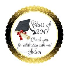 """Custom Graduation Party Printable 2.5"""" Tags-Personalized Graduation 2.5 inches Thank you Tags- Gold Black -Class of 2017 Gradustion Tags-Printable-Digital File"""