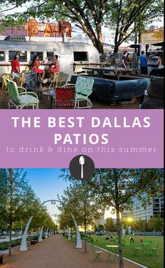 5 Patios In Dallas To Drink And Dine On This Summer | Dallas, Patios And  Food