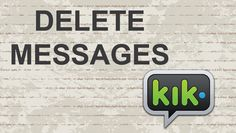 How to delete messages on KIK (Conversation) #video #youtube #kik #messenger #instantMessaging #instantmessenger #kikmessenger #apps #ios #android #apple #iphone