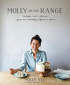 Molly on the Range: Recipes and Stories from An Unlikely ... https://www.amazon.com/dp/162336695X/ref=cm_sw_r_pi_dp_ZfdExb2AE3Q22